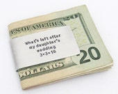 Father of the Bride Gift - Personalized Money Clip - Funny gift for dad - Money left after daughter wedding