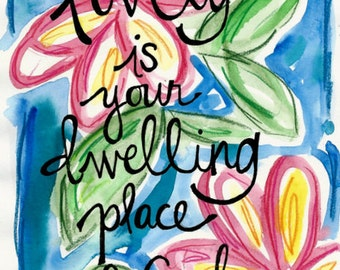 Lovely is Your Dwelling Place God Illustrated Watercolor Print