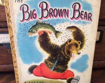 Vintage The Big Brown Bear Little Golden Book, A Edition, 1947