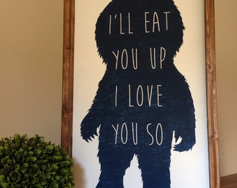 I'll eat you up I love you so | where the wild things are | Wooden Sign | Framed Wood Sign | Home Decor | Wall Decor