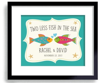 Two Less Fish in the Sea Wedding Sign Personalized Wedding Gift Wedding Tree Beach Wedding Gift for Couples Romantic Gift Beach House