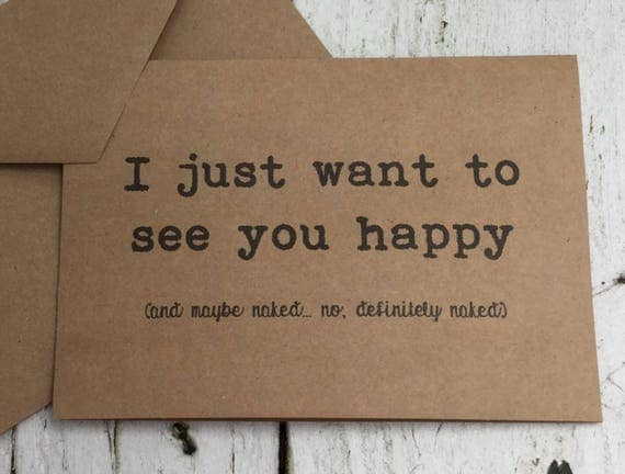 Just Want To See You Happy Naked Naughty Cards Funny Cards-3994