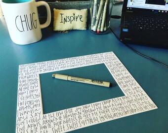 Typography photo mat. Handwritten. Art.  Art. Personalized Art. 5x7 photo mat. Unique Gift. Wedding gift.