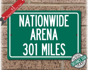 Personalized Highway Distance Sign To: Nationwide Arena, Home of the Columbus Blue Jackets
