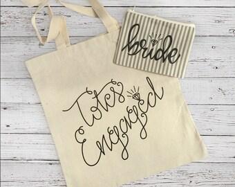 Tote Bag - Totes Engaged - Bridal makeup Bridal Shower, Engaged,Engagement gift, bridal tote, wedding planning, tote bag, cotton tote bag