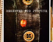 Reserved For Justine