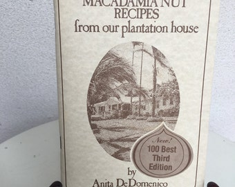 Vintage 1980 paperback cookbook My Macadamia Nut Recipes from our plantation house by Anita DeDomenico