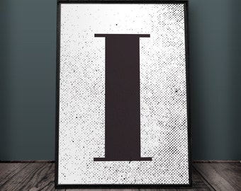 Letter I Print, Letter Wall Art, Letter Wall Decor, Printable Letters, Large Letter Print, Typography Print