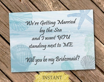 Beach Wedding Will You Be My BRIDESMAID Proposal Printable Nautical Wedding Template 7x5 INSTANT DOWNLOAD Digital File By The Sea