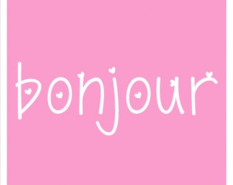Pink Bonjour 8 X 10 Instant Download