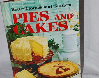Better Homes and Gardens Pies and Cakes Cookbook Vintage