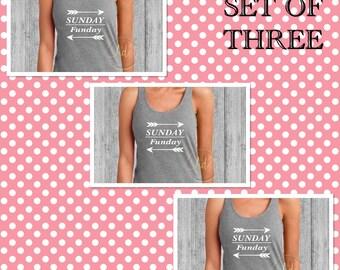 Bridesmaids Gifts/SET OF THREE Sunday Funday Tanks/Bachelorette Party Shirts/Beach Shirt/Birthday Shirts/Racer Back Tank Top