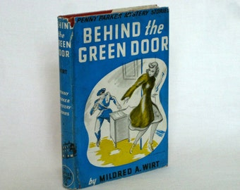 Behind the Green Door, A Penny Parker Mystery Stories by Mildred Wirt 1940s Print