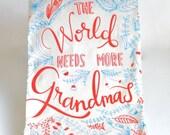 SALE Tea Towel for Grandma, The World Needs More Grandmas, Grandma Gift, Floral Tea Towel, Thank Your Gift, Inspirational Quote