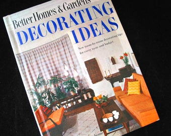 Decorating Ideas by Better Homes and Gardens Vintage 1960 Decorating Book Hardcover