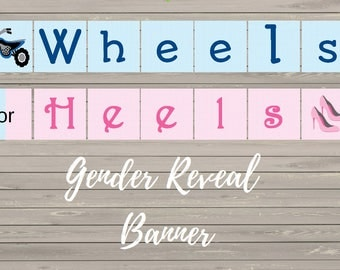 DYI Printable Wheels or Heels gender reveal Banner
