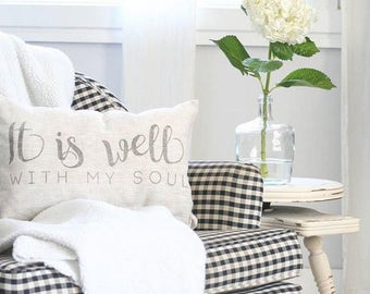 "it is well with my soul pillow, throw pillow, word pillow, phrase pillow, mother's day gift - ""It Is Well With My Soul"""