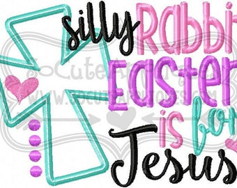 Sample Sale~ Silly Rabbit, Easter is for Jesus!! Easter Shirt/ Jesus/ Eggs Girls Embriodered T-shirt