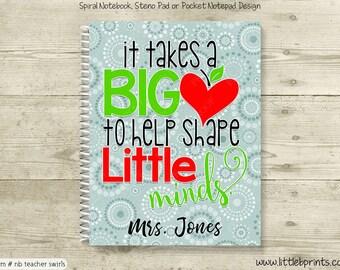 Teacher Big Heart to Shape Little Minds Blue Personalized Notebook Steno Pad or Notepad Journal Spiral Bound Teacher Gift