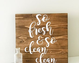 So fresh and so clean clean bathroom decor wood sign