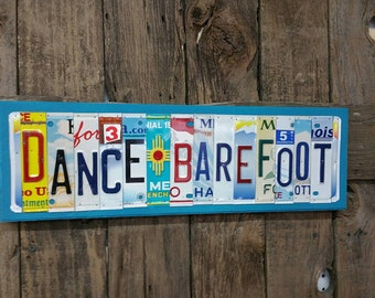 Dance Barefoot License Plate Sign License Plate letter Art Picture Home Deco License Plate Letter Sign License Plate Art funny saying sign