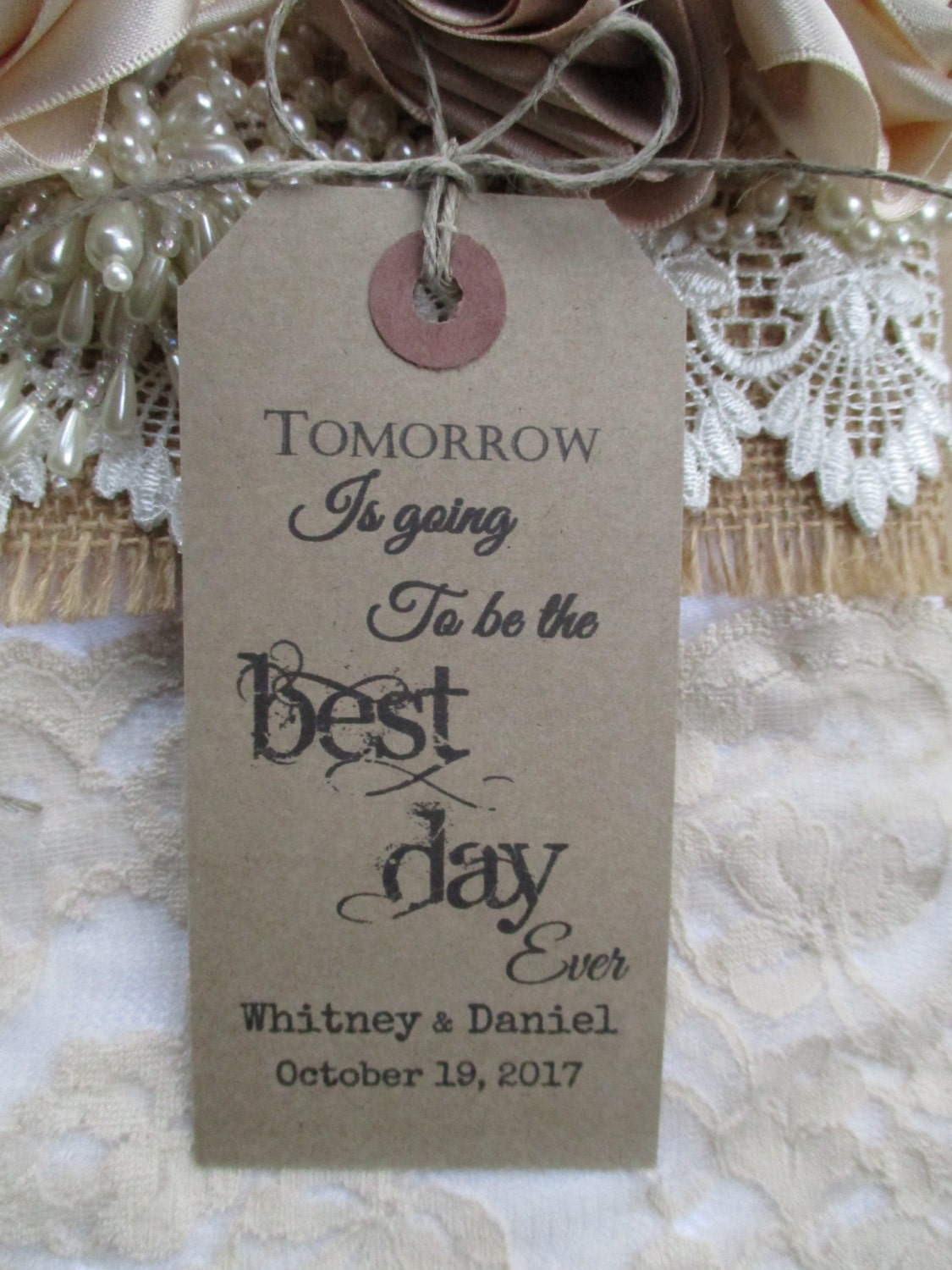 Tomorrow Is Going To Be The Best Day Ever Personalised Wedding