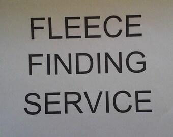 FLEECE FINDING SERVICE