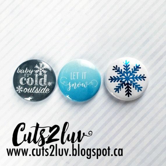 """3 badges 1 """"Let it snow"""