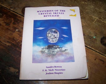 Soft Cover book Mysteries Of The Crystal Skull Revealed