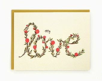 My love - floral love greeting card - valentine card / LOV-MY-LOVE