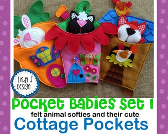 Pocket Babies Set 1 FELT SOFTIE PDF Pattern Animals and Cottages Instant Download