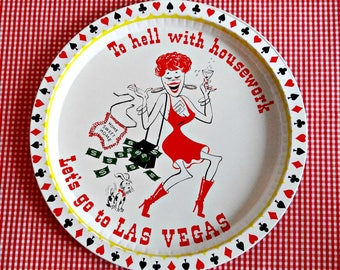 "Vintage Las Vegas Souvenir Serving Tray ""To Hell With Housework Let's Go to Las Vegas"", Collectible Barware, Retro Kitchen, Gifts for Her"