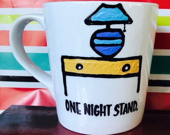 One Night Stand- awesome coffee mug- funny valentine's day mug- gag gift- gift for friend- best friend gift- morning after