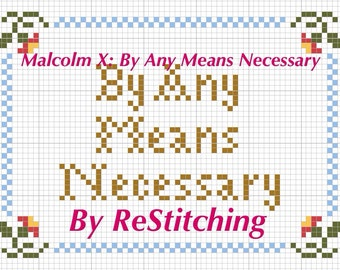 Malcolm X: By Any Means Necessary Cross Stitch Pattern