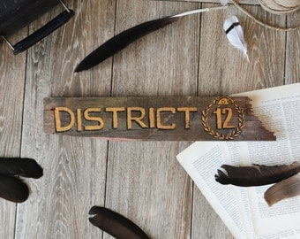 District 12 - Movie Location Wooden Sign - Percy Hunger Games Katniss Everdeen home mines Panem