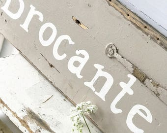 Hand painted vintage large reclaimed wood Brocante sign