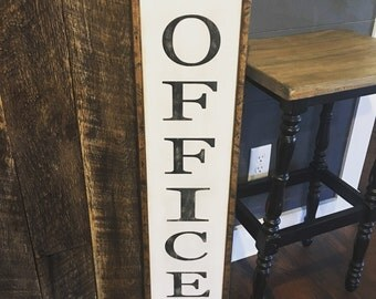 3' X 1'  Large vertical Office Sign - rustic/farmhouse style/ Industrial style - homedco