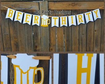 BEER THIRTY BANNER 30th Birthday Beer 30 Man's birthday Manly birthday theme Cheers to 30 years Cheer to thirty years