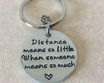 Long distance Handstamped Aluminum keychain,Distance means so little when someone means so much, boyfriend, girlfriend, keepsake keychain