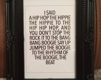 Hip hop lyric black and white print in a black frame 7x5""