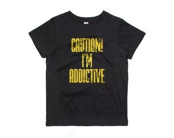 Fifty5 Clothing Caution I'm Addictive Kids Tee
