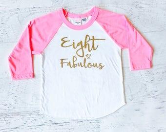 Eighth Birthday Shirt Girl, Eight and Fabulous Birthday Shirt, 8th Birthday Shirt Girl, Pink and Gold eighth Birthday, Baseball Tee, Pink