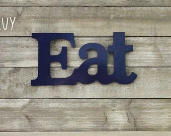 Eat Sign / Kitchen Decor / Eat Wall Decor / Eat Letters / Kitchen Signs / Farmhouse Decor / Rustic Kitchen Decor / Shabby Chic Decor
