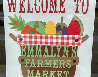 Farmers Market Welcome Sign