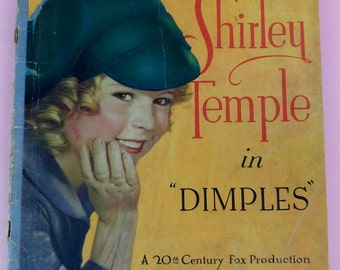 Shirley Temple in Dimples 20th Century Fox Production Picture book