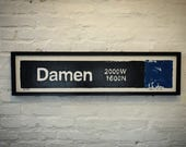 Damen Blueline Stop, Chicago BlueLine, Wicker Park Chicago, Chicago Transit System, Train Art, Street Art, Vintage Signs,