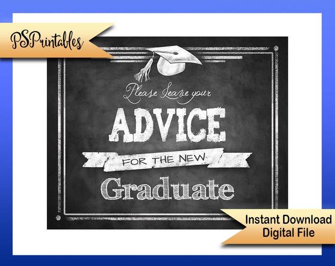 Printable Graduation Advice Sign, advice for graduate sign, grad party sign, DIY graduation sign, chalkboard grad sign, printable grad sign