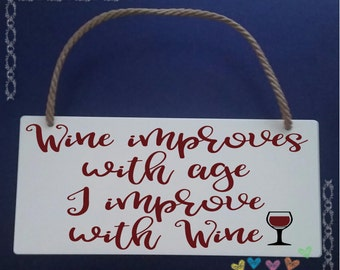 Funny wine plaque/Wine Lover/Wine Drinker/Gift for mum/Gift for sister/ Birthday gift for mum/Mother's day gift