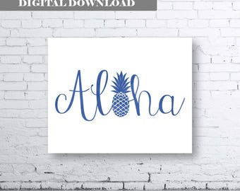 ALOHA Wall Art-Instant Download. Aloha Print. Typography Art. Pineapple Print. Pineapple Wall Art. Pineapple Aloha. Summer Print. Blue Aloha