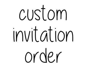 Custom Invitation Design Order